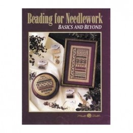 Буклет Beading For Needlework-Basics And Beyond Mill Hill MHP31