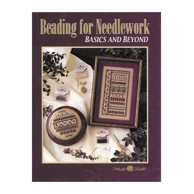 Буклет Beading For Needlework-Basics And Beyond Mill Hill MHP31